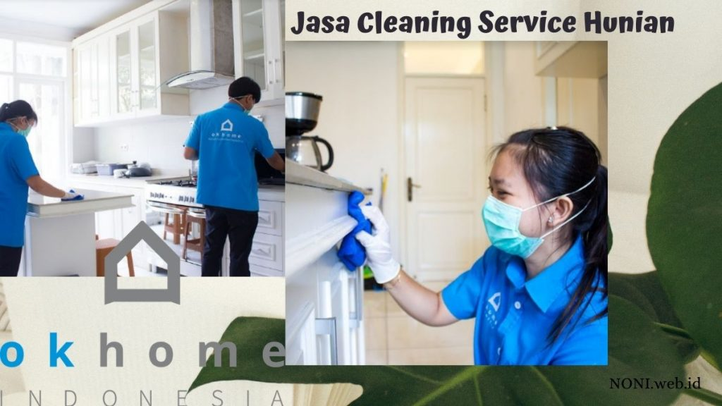 Aplikasi OKHOME, jasa Cleaning Service Hunian Terbaik Terdekat di Jakarta.