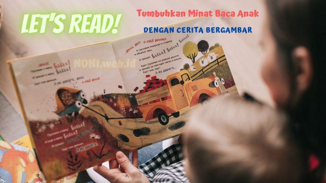 Bisa Membaca Adalah Hak Anak : Let's Read Menggunakan Metode Cerita Bergambar