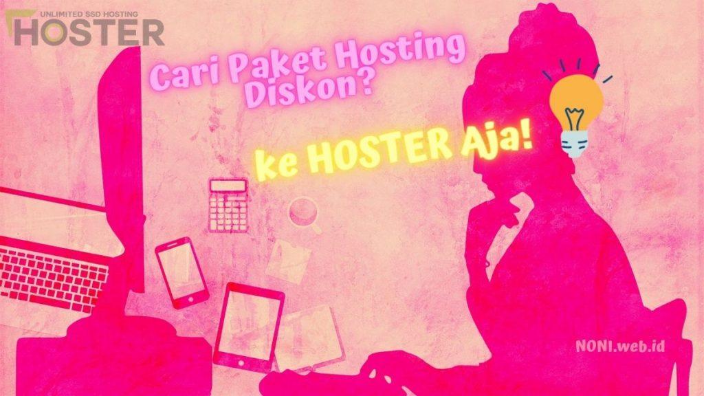 Cari Paket Hosting Diskon ke HOSTER Aja